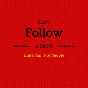 Can't follow a diet