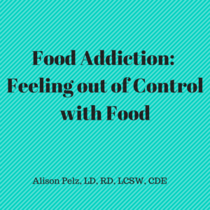 Food Addiction: Feeling out of control with food